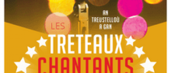 Les Tréteaux chantants 2019 Brest