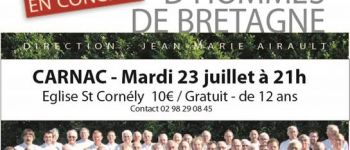 Concert: Choeur d\hommes de Bretagne CARNAC