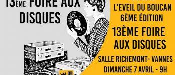 Festival l\Eveil du Boucan #6 : Foire aux disques VANNES