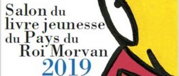 Salon du livre jeunesse au Pays du Roi Morvan-Guémené/Scorff GUEMENE SUR SCORFF