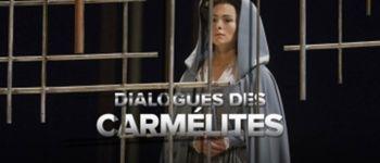 Opéra Dialogues des carmélites en direct du Metropolitan Opera de New York QUIBERON