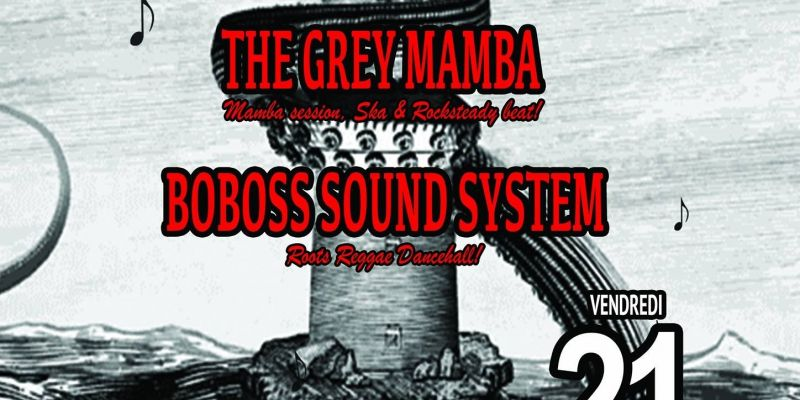 The Grey Mamba/Boboss Sound