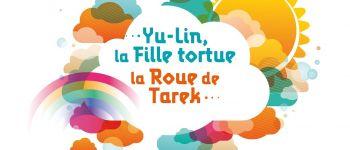 Yu-Lin, la fille tortue et la roue de Tarek Rennes