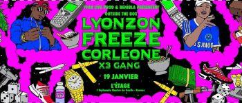 Freeze Corleone, Lyonzon, X3 Gang Rennes