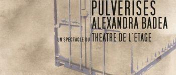 Pulvérisés par le théâtre de l\Étage Rennes