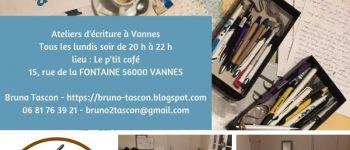 Ateliers d\écriture animés par Bruno Tascon Vannes