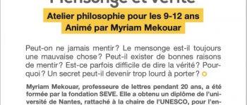 Atelier philo 9/12 ans : Vérité et mensonge Brest