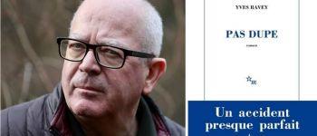 Rencontre et dédicace : Yves Ravey autour de son roman « Pas dupe » Rennes