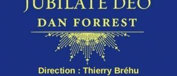 Jubilate Deo de Dan Forrest Saint-Nazaire