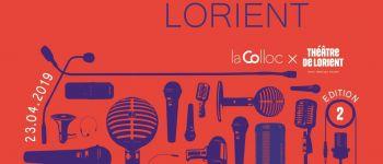 Concours Éloquence par La Colloc et Le Théâtre de Lorient Lorient