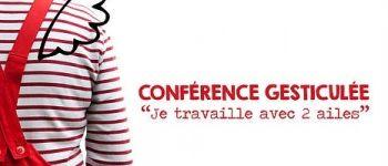 Conférences gesticulées, balade/récit La Montagne