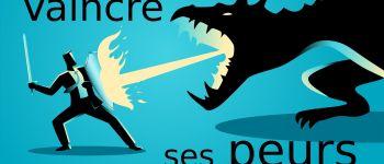 Vaincre ses peurs Nantes
