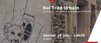 Bal Trad Urbain Saint-Nazaire