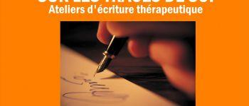 Sur les traces de soi, écriture thérapeutique. Nantes