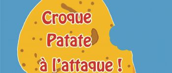 « Croque patate à l'attaque » Nantes
