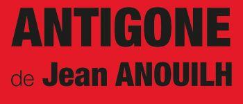 « Antigone » de Jean Anouilh, nouvelle création du TPN Nantes