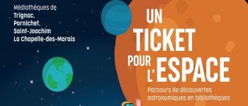 Un ticket pour l'espace La Chapelle-des-Marais