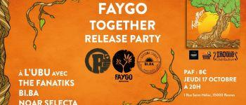 Faygo - Bi.Ba - The Fanatiks - Selecta Noar Rennes