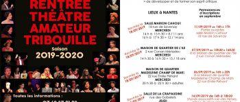 Rentrée des créations théâtre amateur compagnie la Tribouille Nantes