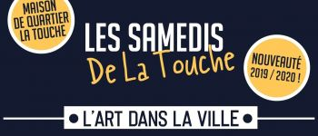L\art dans la ville : les samedis de la Touche Rennes