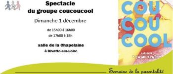 Spectacle « ça me plaît » du groupe Coucoucool Divatte-sur-Loire