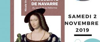 Dédicace du livre Marguerite de Navarre par Nicole Vray Nantes