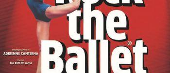 Spectacle Rock The Ballet Saint-Brieuc