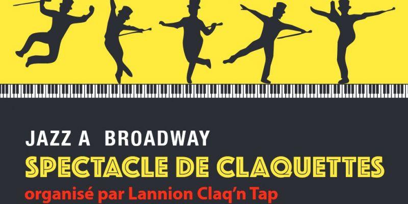 Jazz à Broadway - Spectacle de claquettes