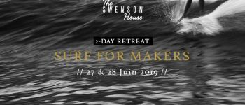 Surf for Makers Retreat - The Swenson House Audierne
