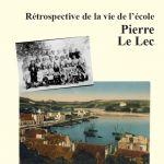 Exposition Rétrospective de la vie de l\école Pierre Le Lec Audierne
