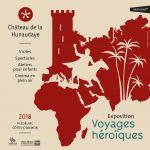 Exposition \Voyages Héroïques\ au Château de la Hunaudaye Plédéliac