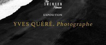 Exposition du photographe Yves Quéré chez The Swenson House Audierne