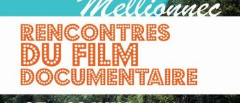 Rencontres du film documentaire | Ty Films Mellionnec