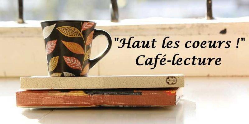 Café lecture Haut les coeurs !