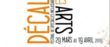 Festival de Spectacles inclassables - Les Arts Décalés Trégueux