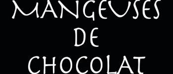 Théâtre - Les mangeuses de chocolat Guilvinec