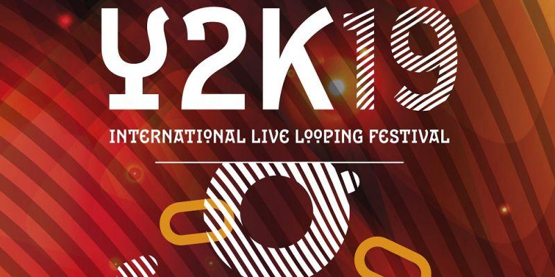 LogelloùY2K19 - Festival International de Live Looping