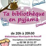 Ta bibliothèque en pyjama Roscoff
