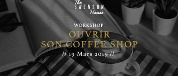 Ouvrir son Coffee Shop - The Swenson House Workshop Audierne