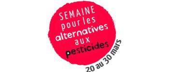 Semaine pour les alternatives aux pesticides Dinard