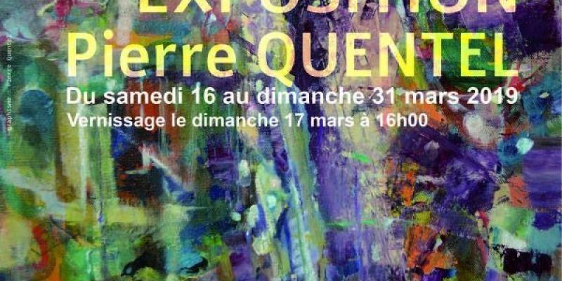 Exposition de peinture : Pierre Quentel