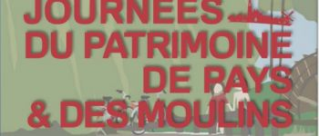 Journées du Patrimoine de Pays et des Moulins Saint-Sauveur