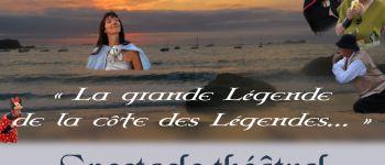 Spectacle \La grande légende de la côte des Légendes\ Kerlouan