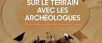 30 ans d\archéologie dans l\Ouest de la France Rezé