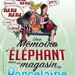 Une mémoire d'éléphant (dans un magasin de porcelaine) Nantes