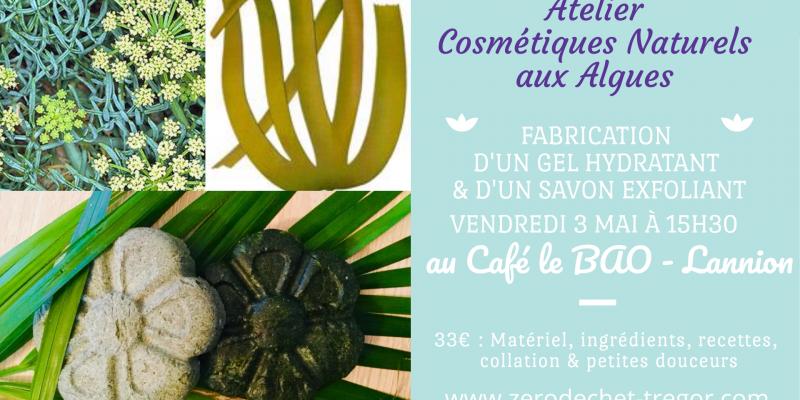 Atelier cosmétiques naturels aux algues & actifs marins : gel hydratant, tonifiant et savon exfoliant