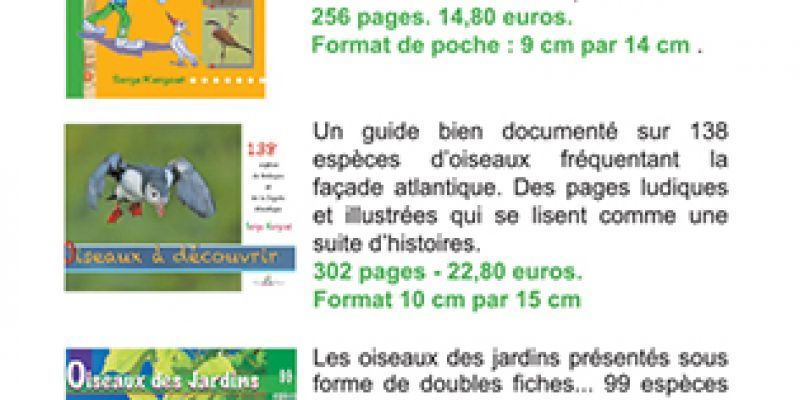 Exposition de photos et de dessins, création et édition de livres sur les  oiseaux, animation de sorties oiseaux ...