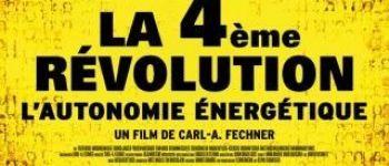Ciné-Débat « La 4ème Révolution : L'autonomie énergétique » Dol-de-Bretagne