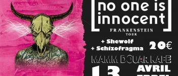 No One is Innocent + SheWolf +Schizofragma Auray