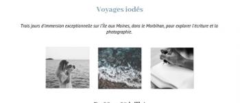 Stage Photographie & écriture : voyages iodés Île aux Moines